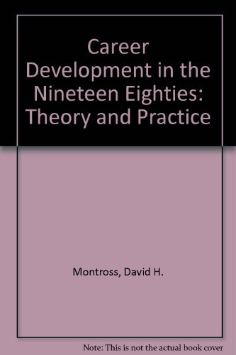 Career Development in the Nineteen Eighties: Theory and Practice