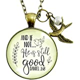 """24"""" And If Not He Is Still Good Necklace Grateful Inspired Faith Pendant Religious Jewelry Gift For Women Bird Charm"""