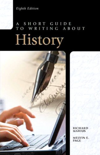 A Short Guide to Writing about History (8th Edition)
