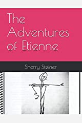 The Adventures of Etienne Paperback