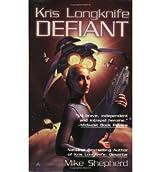 [(Defiant)] [Author: Mike Shepherd] published on (November, 2005)