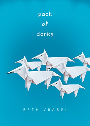 Pack of Dorks by [Vrabel, Beth]