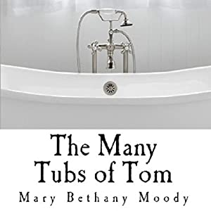 The Many Tubs of Tom Audiobook