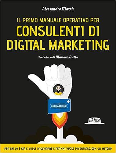 Consulenti di digital marketing - libri di digital marketing