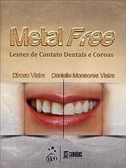 Metal Free - Lentes de Contato Dentais e Coroas