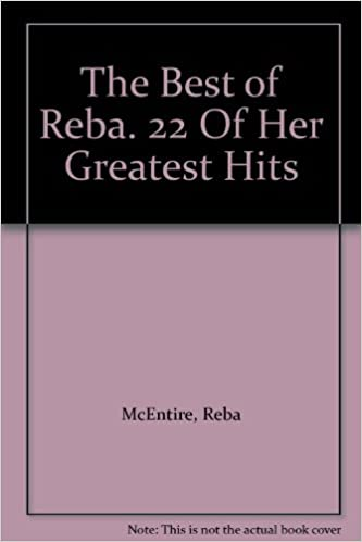 Book The Best of Reba. 22 Of Her Greatest Hits
