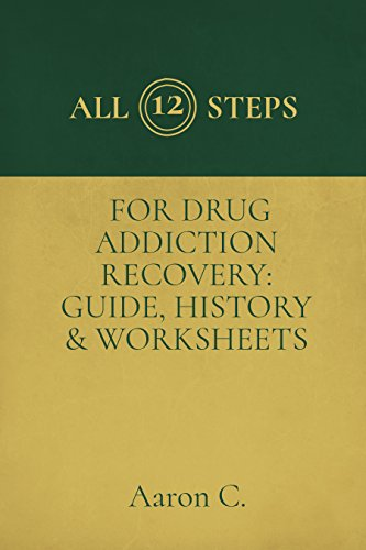 All Twelve Steps For Drug Addiction Recovery Guide History