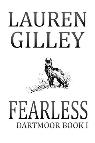 Fearless: The Complete Novel (Dartmoor Book 1) by [Gilley, Lauren]