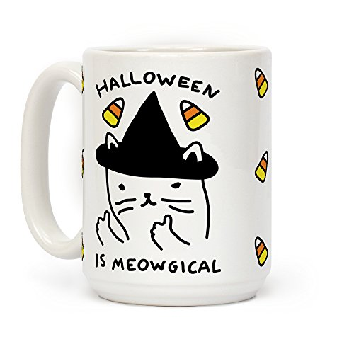 (LookHUMAN Halloween Is Meowgical White 15 Ounce Ceramic Coffee)