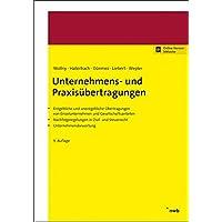 Unternehmens- und Praxisübertragungen: Entgeltliche und unentgeltliche Übertragungen von Einzelunternehmen und Gesellschaftsanteilen. ... und Steuerrecht. Unternehmensbewertung.