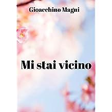 Mi stai vicino (Italian Edition)