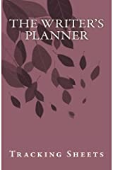 The Writer's Planner: tracking sheets Paperback