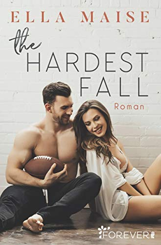 The Hardest Fall (German Edition) (Best Friends Forever In German)