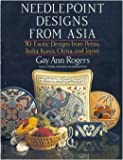 img - for Needlepoint designs from Asia: 30 exotic designs from Persia, India, Korea, China, and Japan book / textbook / text book