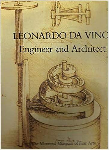 Leonardo da Vinci engineer and architect