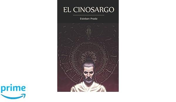 El Cinosargo (Spanish Edition): Esteban Prado Saona, Daniel Pazmiño: 9781521519806: Amazon.com: Books