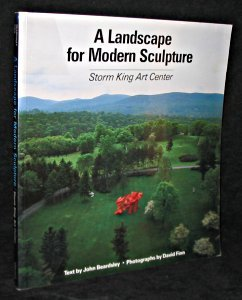 A Landscape for Modern Sculpture: Storm King Art Center by John Beardsley (1985-08-02)