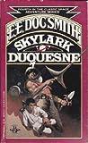 Skylark Duquesne (Skylark Series, Book 4)