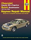 img - for Chevrolet V8, Impala SS, Caprice & Buick Roadmaster (91-96) Haynes Repair Manual (Does not include information specific to V6 models. Includes vehicle ... exclusion noted) (Haynes Repair Manuals) book / textbook / text book