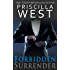 Forbidden Surrender (Forever Series Book 1)