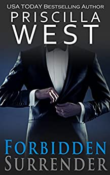 Forbidden Surrender (Forever Series Book 1) by [West, Priscilla]
