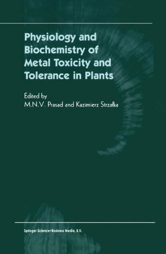 Download Physiology and Biochemistry of Metal Toxicity and Tolerance in Plants pdf