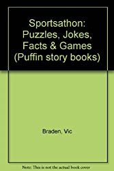 Sportsathon: Puzzles, Jokes, Facts and Games (Puffin story books)