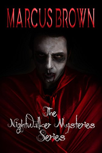 The Nightwalker Mysteries Series - Parts 1-5 (English Edition)