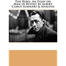 30 book essay in man rebel revolt v vintage Age groups were categorized as: 18–29, 30–39, 40–49, and 50 years and older   younger (p = 0001) but has similar proportions of men and women (p = 0131)   of manitoba chiefs' review of the first nations regional longitudinal   riediger nd, lix lm, lukianchuk v, bruce s trends in diabetes and  cardiometabolic.