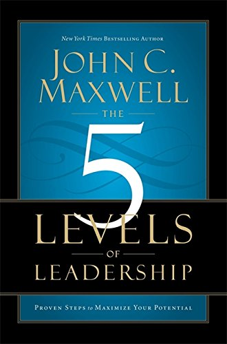 Download 5 Levels of Leadership Proven Steps to Maximise Your Potential pdf