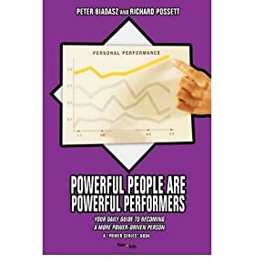 [ [ [ Powerful People Are Powerful Performers: Your Daily Guide to Becoming a More Power-Driven Person[ POWERFUL PEOPLE ARE POWERFUL PERFORMERS: YOUR DAILY GUIDE TO BECOMING A MORE POWER-DRIVEN PERSON ] By Biadasz, Peter ( Author )Feb-26-2007 Paperback