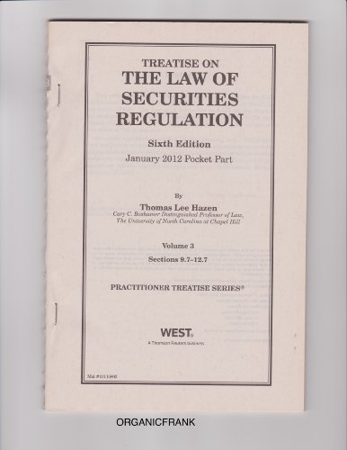 Treatise on the Law of Securities Regulation, 6th Edition - January 2012 Pocket Part (Volume 3 - Sections 9.7-12.7)