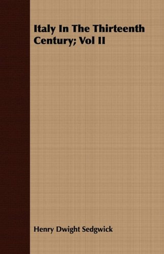 Download Italy In The Thirteenth Century; Vol II pdf