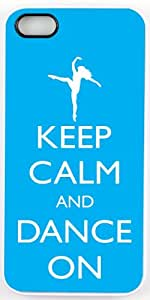 Rikki KnightTM Keep Calm and Dance On - Sky Blue Color Design iPhone 5 & 5s Case Cover (White Rubber with bumper protection) for Apple iPhone 5 & 5s
