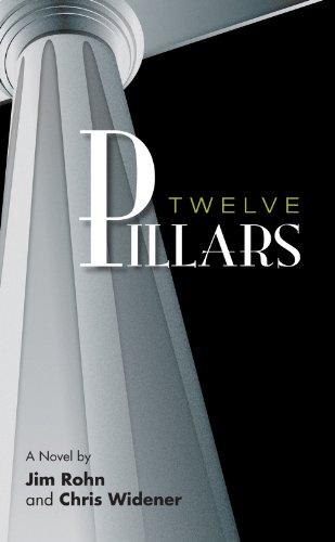 Twelve Pillars (Jim Rohn Best Life Ever)