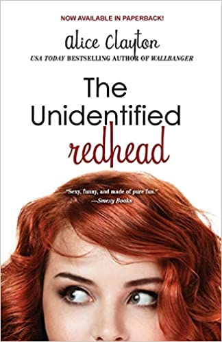 The Unidentified Redhead (The Redhead) by Alice Clayton (2013) Paperback:  Clayton, Alice: Amazon.com: Books