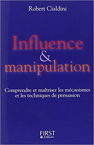 Influence & manipulation - Robert Cialdini