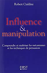 Influence & manipulation (French Edition)