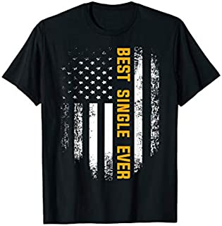 [Featured] Vintage Best Single Ever American Flag Father's Day Gift in ALL styles | Size S - 5XL
