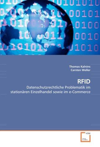 RFID: Datenschutzrechtliche Problematik im stationären Einzelhandel sowie im e-Commerce