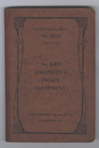 Instruction Pamphlet No  5032  July 1923  No  6 Et Locomotive Brake Equipment