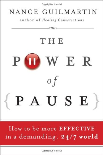 the-power-of-pause-how-to-be-more-effective-in-a-demanding-24-7-world