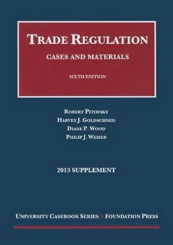 Trade Regulation (University Casebook Series)