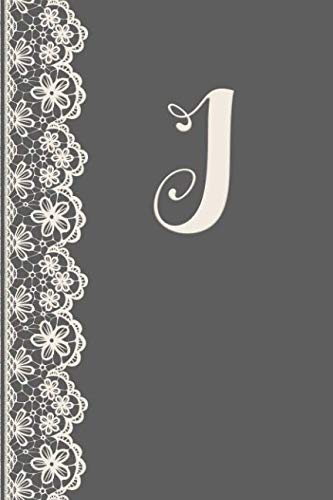 J: Monogrammed Journal Vintage Lace With Monogram Personalized Letter 'J' (The Vintage Lace Monogram Series) -