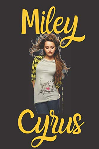 Miley Cyrus: Miley Cyrus Journal | Hannah Montana | Blank Lined ()