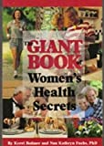 The Giant Book of Women's Health Secrets, Kerri Bodmer and Nan K. Fuchs, 1885385005