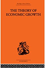 Theory of Economic Growth Kindle Edition