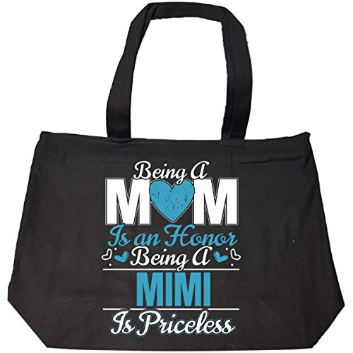 Being A Mom Is An Honor Being A Mimi Is Priceless - Tote Bag With Zip