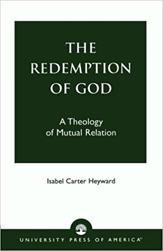 Book By Isabel Carter Heyward The Redemption of God: A Theology of Mutual Relation (1St Edition)