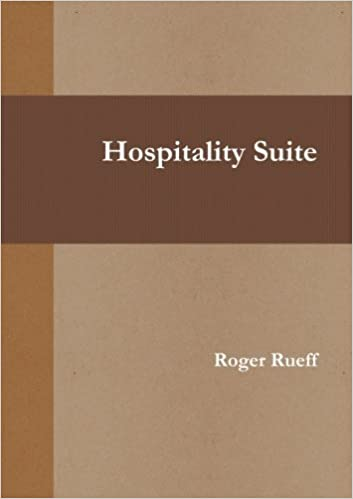 Book Hospitality Suite by Roger Rueff (2014-04-29)